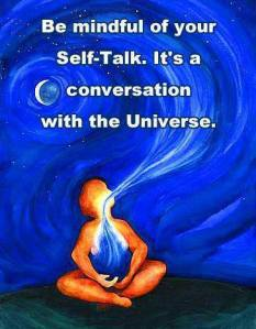 be mindful of self talk
